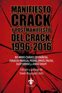 Manifiesto Crack y postmanifiesto del Crack, 1996-2016