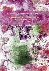 Criaturas de la tinta alada : cuentos, minicuentos y cuentemas