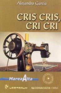 Cris Cris, Cri Cri
