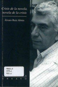 Crisis de la novela : novela de la crisis.