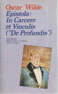 "Epístola: In Carcere et Vinculis (""De Profundis"")"