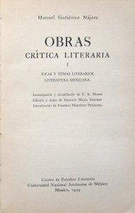 Obras I. Crítica literaria. Ideas y temas literarios : literatura mexicana