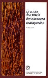 La crítica de la novela iberoamericana contemporánea : antología