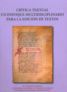 Crítica textual. Un enfoque multidisciplinario para la edición de textos