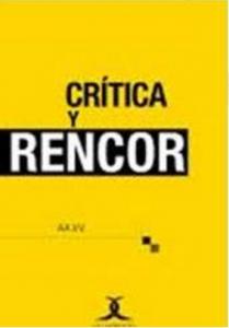 Crítica y rencor