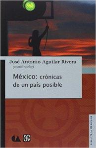México: crónicas de un país posible