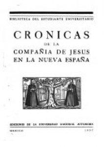 Crónicas de la Compañía de Jesús en la Nueva España