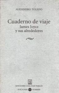 Cuaderno de viaje : James Joyce y sus alrededores