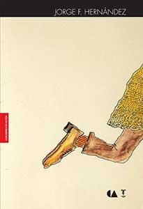 Cuadernos de autor : Jorge F. Hernández
