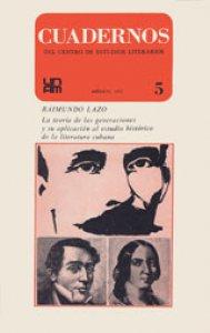 La teoría de las generaciones y su aplicación al estudio histórico de la literatura cubana