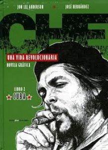 Che : una vida Revolucionaria : libro 2. Cuba