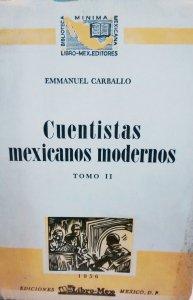 Cuentistas mexicanos modernos. Tomo II