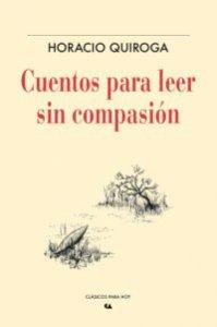 Cuentos para leer sin compasión