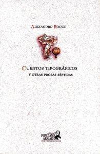 Cuentos tipográficos y otras prosas sépticas