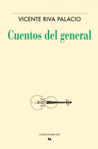 Cuentos del General