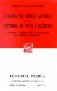 Cuentos del México antiguo ; Historias de vivos y muertos