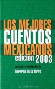Los mejores cuentos mexicanos : edición 2003