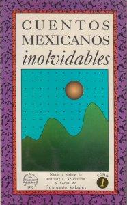 Cuentos mexicanos inolvidables I