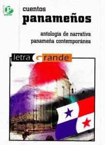 Cuentos panameños : antología de narrativa panameña contemporánea