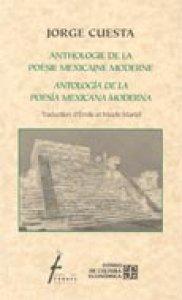 Anthologie de la poésie mexicaine moderne: Français/Espagnol