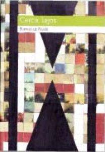 Cerca, lejos : antología personal 1986-2013