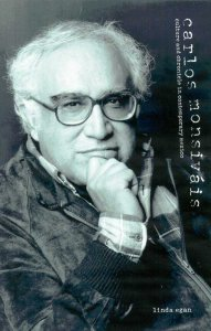 Carlos Monsiváis : culture and chronicle in contemporary Mexico