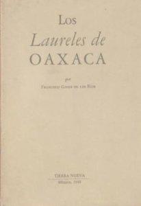 Los laureles de Oaxaca : notas y poemas de un viaje