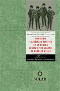 Dandismo y asesinato estético en la novela Ensayo de un crimen, de Rodolfo Usigli