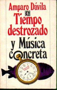 Tiempo destrozado. Música concreta