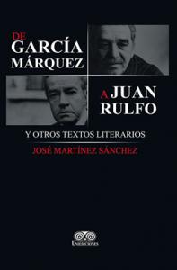 De García Márquez a Juan Rulfo : y otros textos litetarios