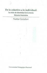 De lo colectivo a lo individual : la crisis de identidad de la teoría literaria feminista