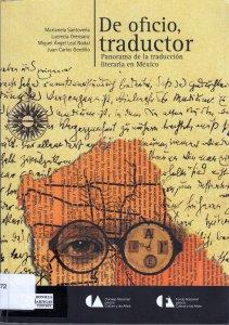 De oficio traductor : panorama de la traducción literaria en México