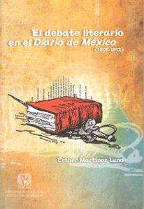 El debate literario en el Diario de México (1805-1812)