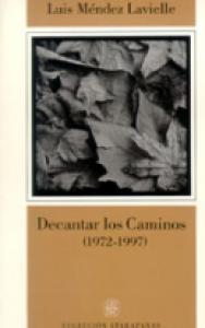 Decantar los caminos 1972-1997