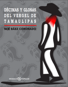 Décimas y glosas del vergel de Tamaulipas