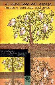 Del otro lado del espejo : poesía y poéticas mexicanas