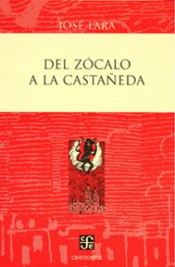 Del Zócalo a la Castañeda