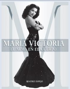 María Victoria. El alma en el cuerpo