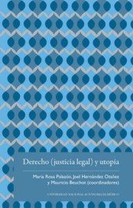 Derecho (justicia legal) y utopía