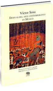 Derivas del arte contemporáneo en México