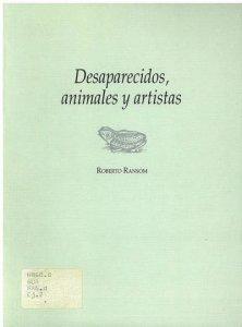 Desaparecidos, animales y artistas