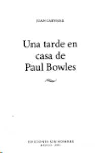 Una tarde en casa de Paul Bowles