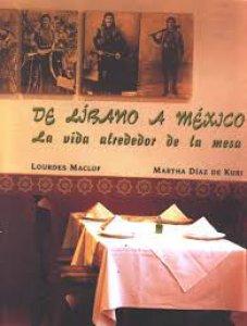 De Líbano a México : la vida alrededor de la mesa