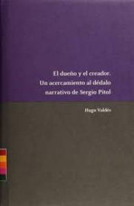 El dueño y el creador : un acercamiento al dédalo narrativo de Sergio Pitol