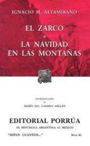 El Zarco ; La navidad en las montañas
