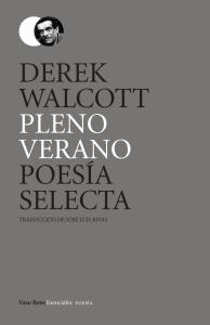 Pleno verano : poesía selecta (1948-2004)