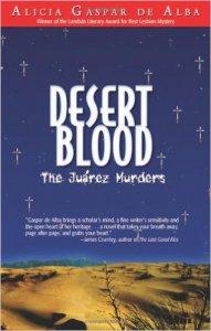 Desert blood : the Juarez murders
