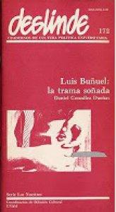 Luis Buñuel : la trama soñada