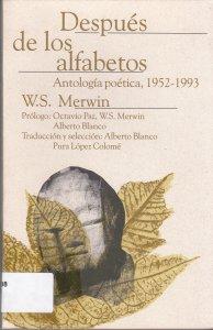 Después de los alfabetos: Antología poética, 1952-1993