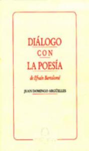 Diálogo con la poesía de Efraín Bartolomé